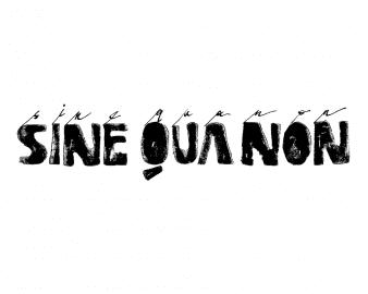 Sine Qua Non